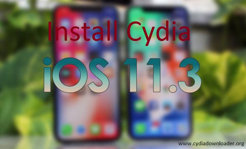 install cydia for ios 11.3